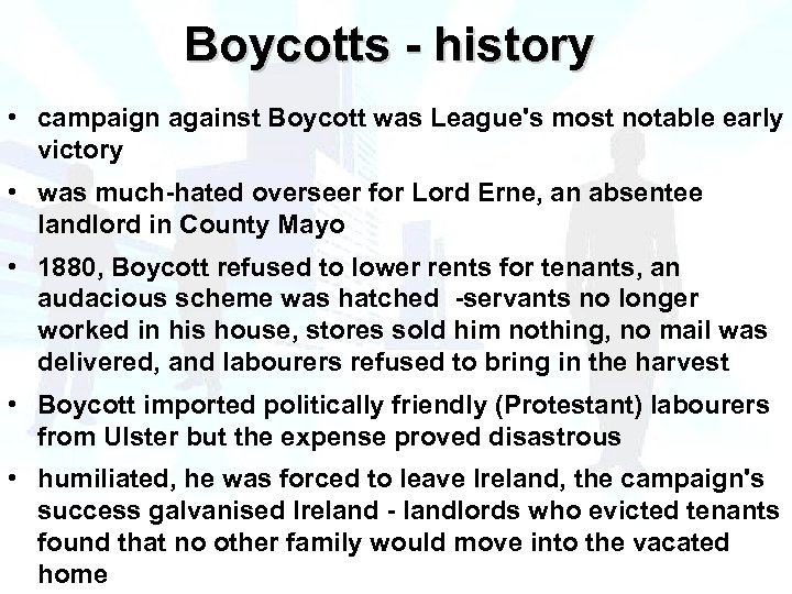 Boycotts - history • campaign against Boycott was League's most notable early victory •