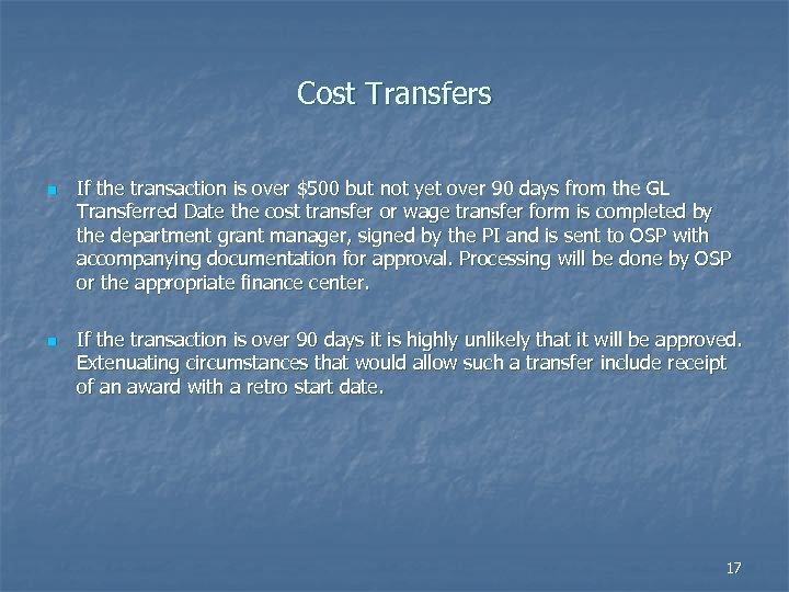Cost Transfers n n If the transaction is over $500 but not yet over