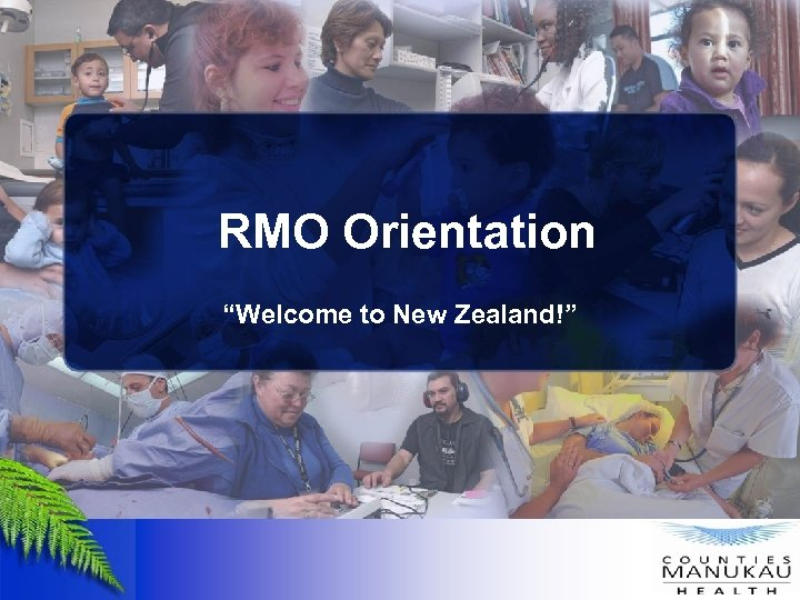 "RMO Orientation ""Welcome to New Zealand!"""