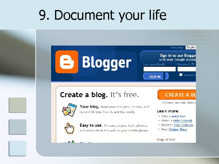 9. Document your life