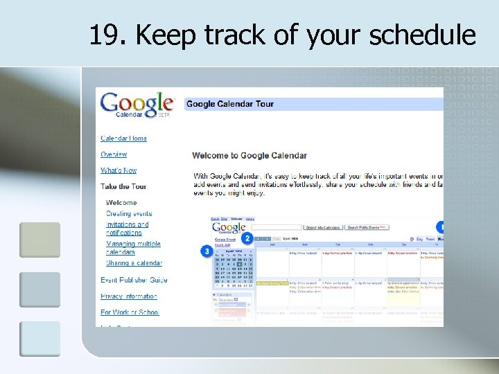 19. Keep track of your schedule