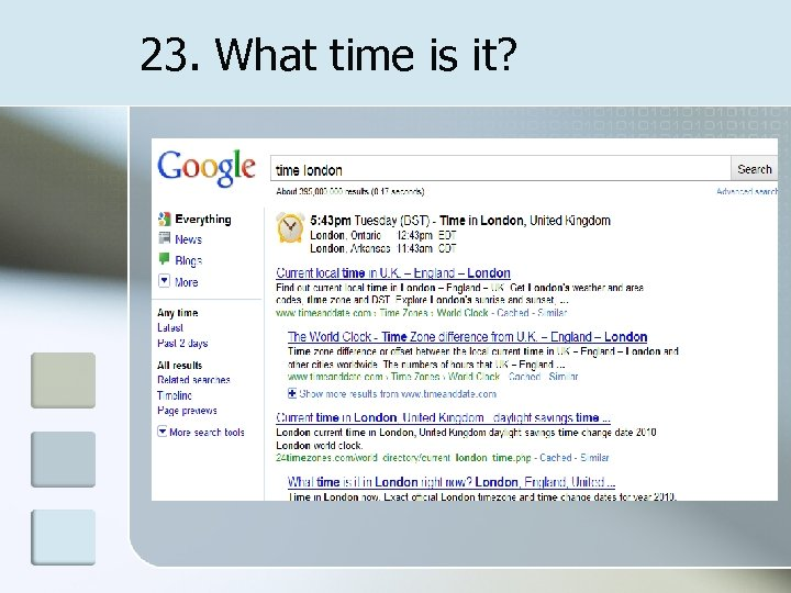 23. What time is it?