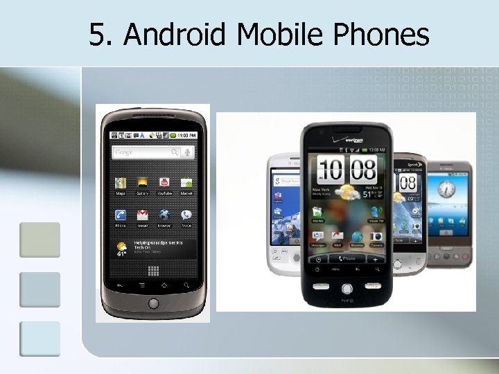 5. Android Mobile Phones