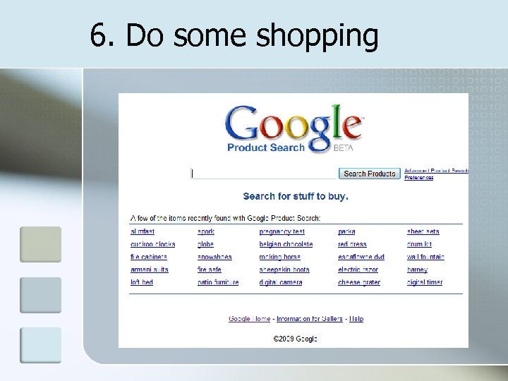 6. Do some shopping