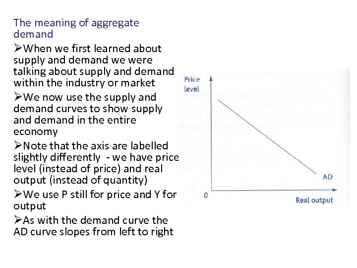 The meaning of aggregate demand ØWhen we first learned about supply and demand we