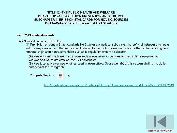 TITLE 42 --THE PUBLIC HEALTH AND WELFARE CHAPTER 85 --AIR POLLUTION PREVENTION AND CONTROL