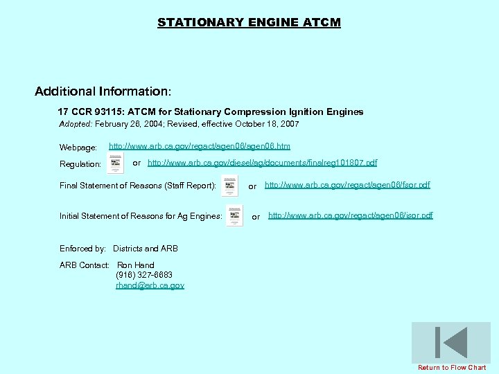 STATIONARY ENGINE ATCM Additional Information: 17 CCR 93115: ATCM for Stationary Compression Ignition Engines