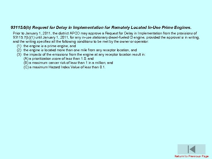 93115. 6(b) Request for Delay in Implementation for Remotely Located In-Use Prime Engines. Prior