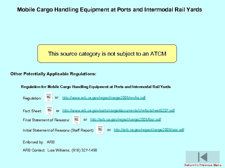 Mobile Cargo Handling Equipment at Ports and Intermodal Rail Yards This source category is