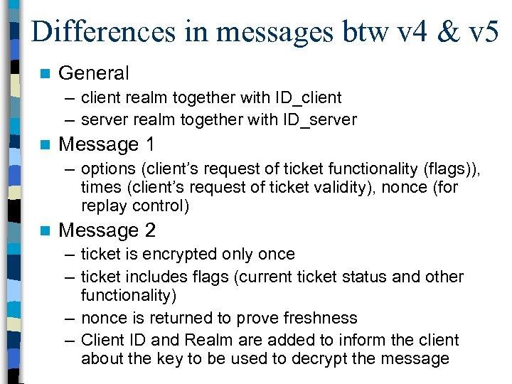 Differences in messages btw v 4 & v 5 n General – client realm