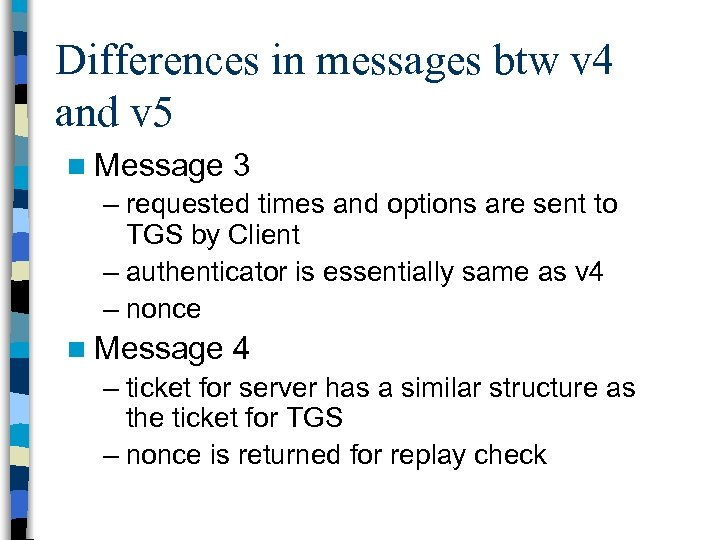 Differences in messages btw v 4 and v 5 n Message 3 – requested