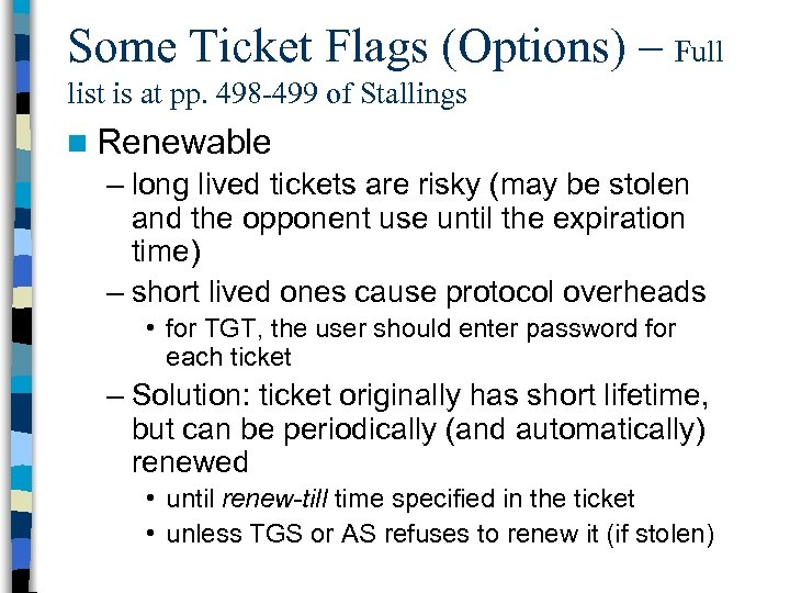 Some Ticket Flags (Options) – Full list is at pp. 498 -499 of Stallings