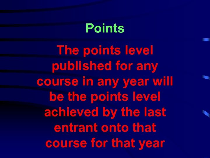 Points The points level published for any course in any year will be the