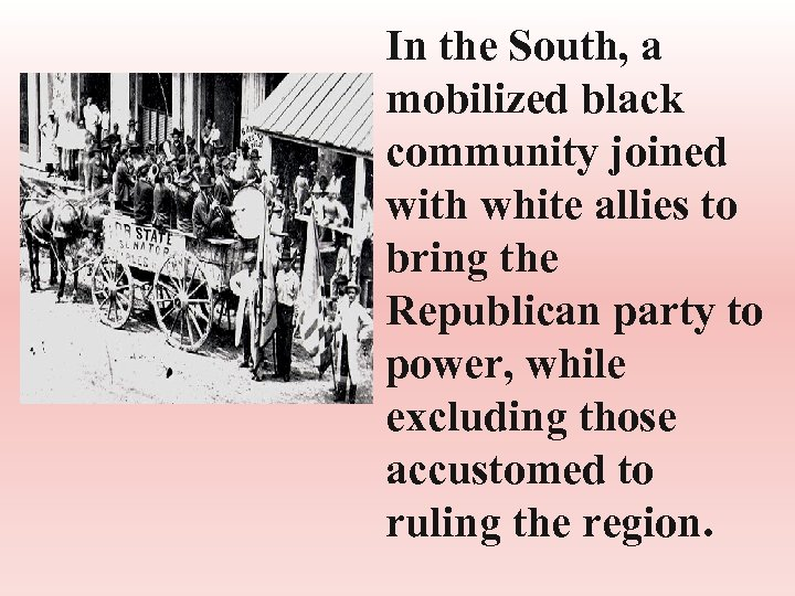 In the South, a mobilized black community joined with white allies to bring the