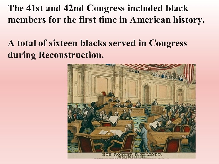 The 41 st and 42 nd Congress included black members for the first time