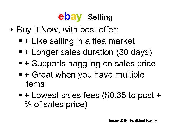 ebay Selling • Buy It Now, with best offer: § + Like selling in