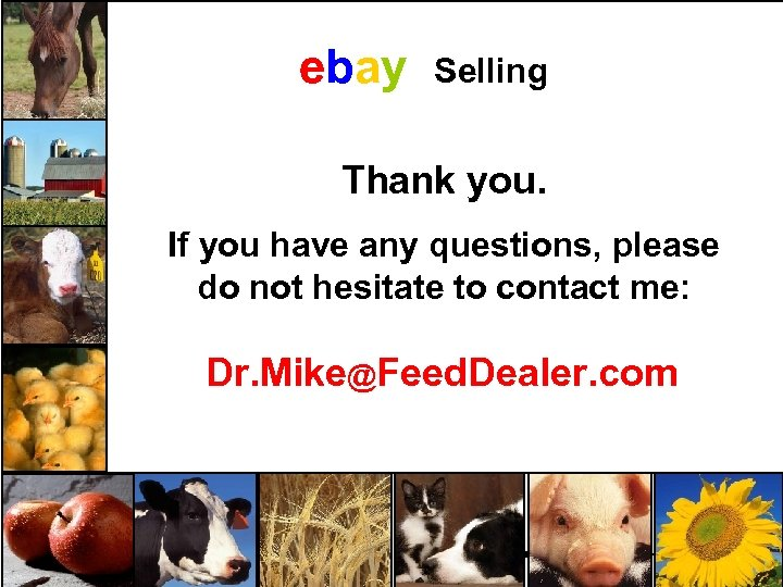 ebay Selling Thank you. If you have any questions, please do not hesitate to
