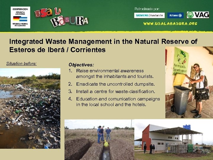 Integrated Waste Management in the Natural Reserve of Esteros de Iberá / Corrientes Situation