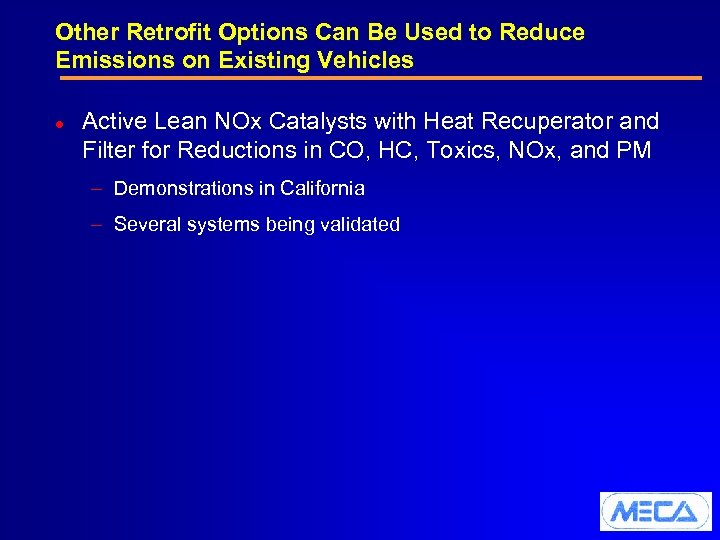 Other Retrofit Options Can Be Used to Reduce Emissions on Existing Vehicles l Active