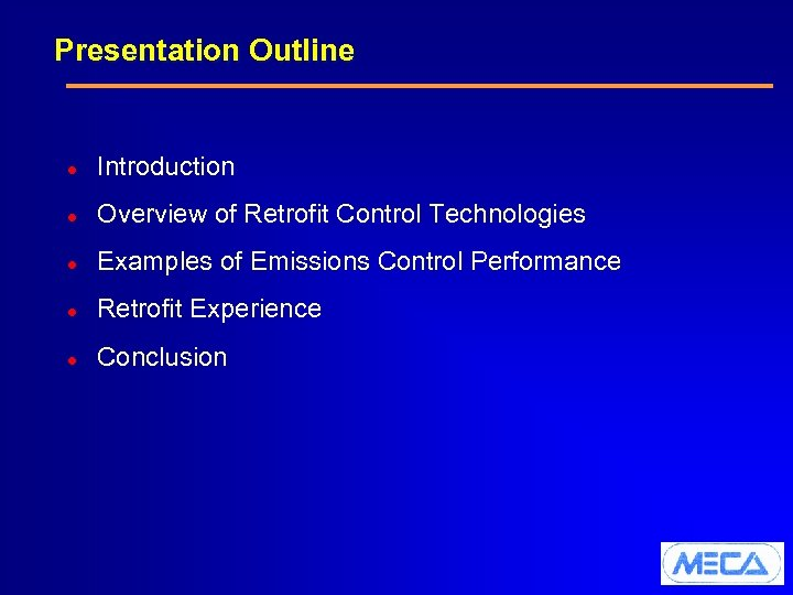 Presentation Outline l Introduction l Overview of Retrofit Control Technologies l Examples of Emissions