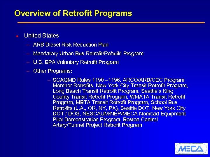 Overview of Retrofit Programs l United States – ARB Diesel Risk Reduction Plan –