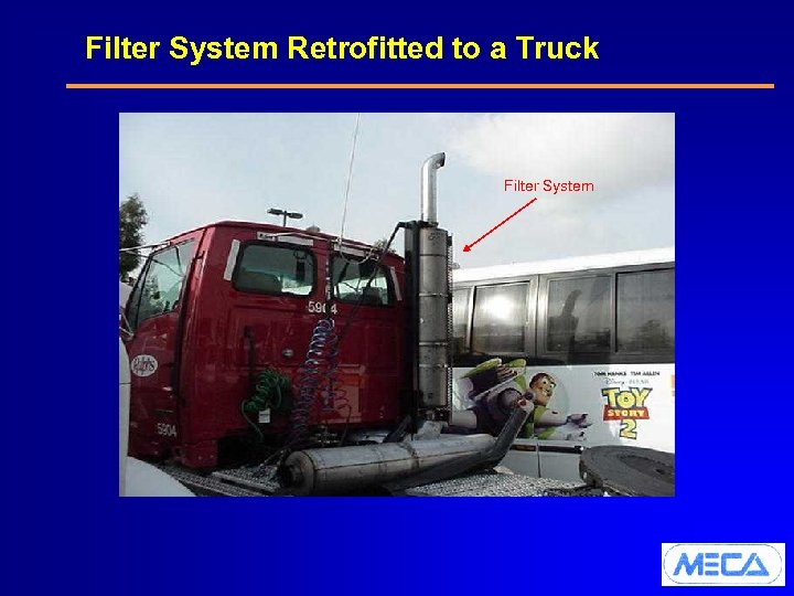 Filter System Retrofitted to a Truck Filter System