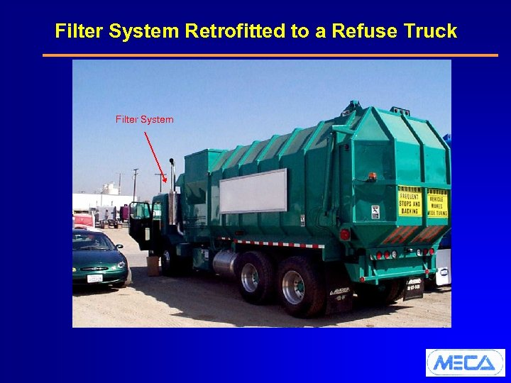 Filter System Retrofitted to a Refuse Truck Filter System