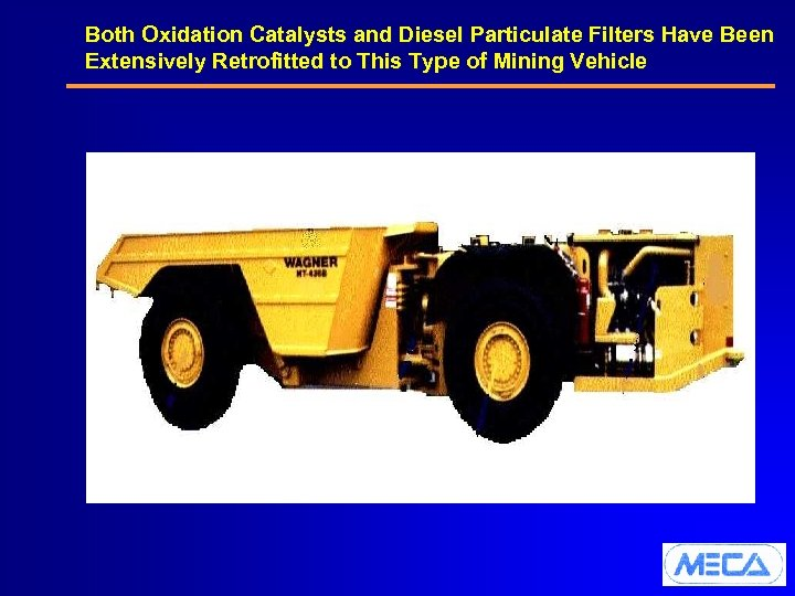 Both Oxidation Catalysts and Diesel Particulate Filters Have Been Extensively Retrofitted to This Type