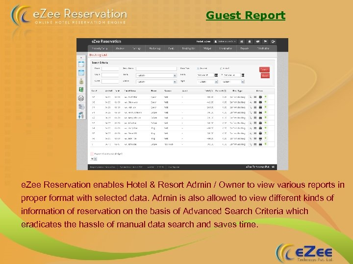 Guest Report e. Zee Reservation enables Hotel & Resort Admin / Owner to view