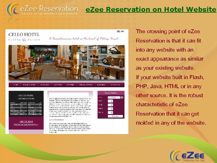 e. Zee Reservation on Hotel Website The crossing point of e. Zee Reservation is