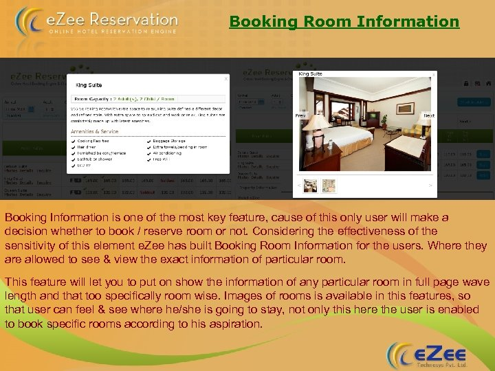 Booking Room Information Booking Information is one of the most key feature, cause of