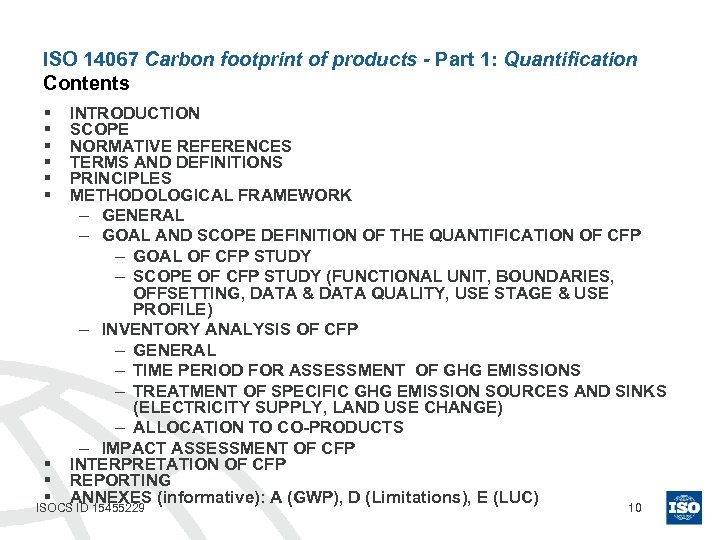 ISO 14067 Carbon footprint of products - Part 1: Quantification Contents § § §