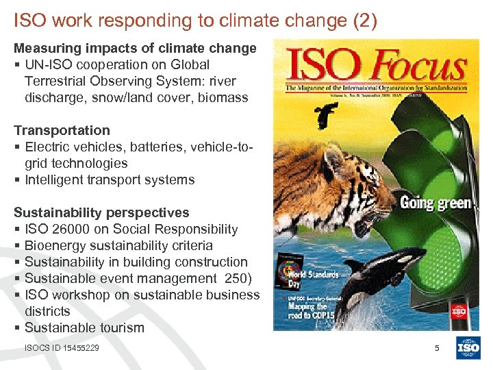 ISO work responding to climate change (2) Measuring impacts of climate change § UN-ISO