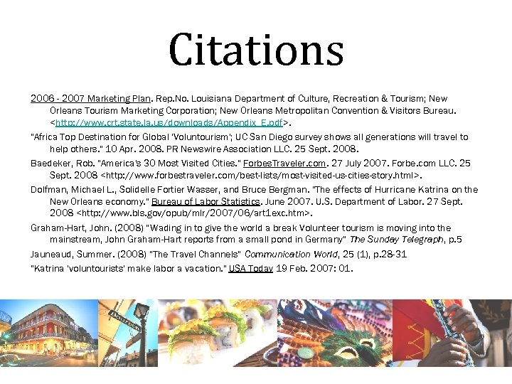 Citations 2006 - 2007 Marketing Plan. Rep. No. Louisiana Department of Culture, Recreation &