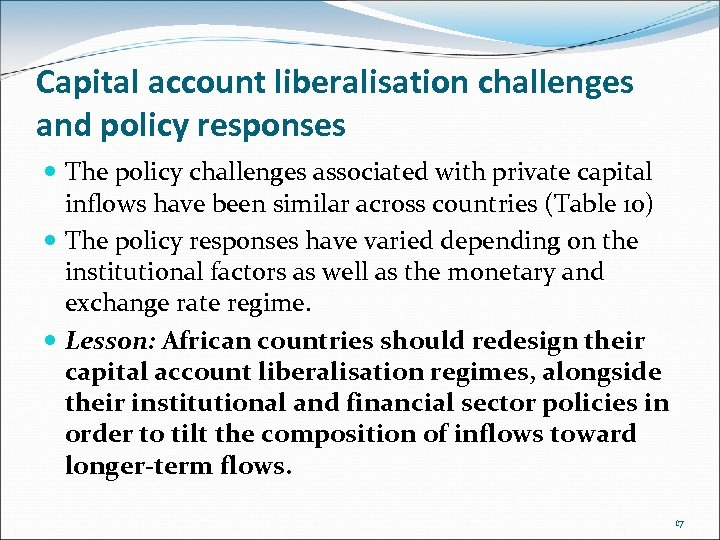 Capital account liberalisation challenges and policy responses The policy challenges associated with private capital