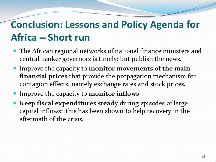 Conclusion: Lessons and Policy Agenda for Africa – Short run The African regional networks
