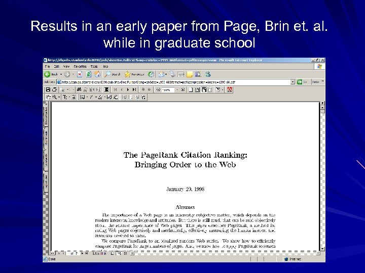 Results in an early paper from Page, Brin et. al. while in graduate school