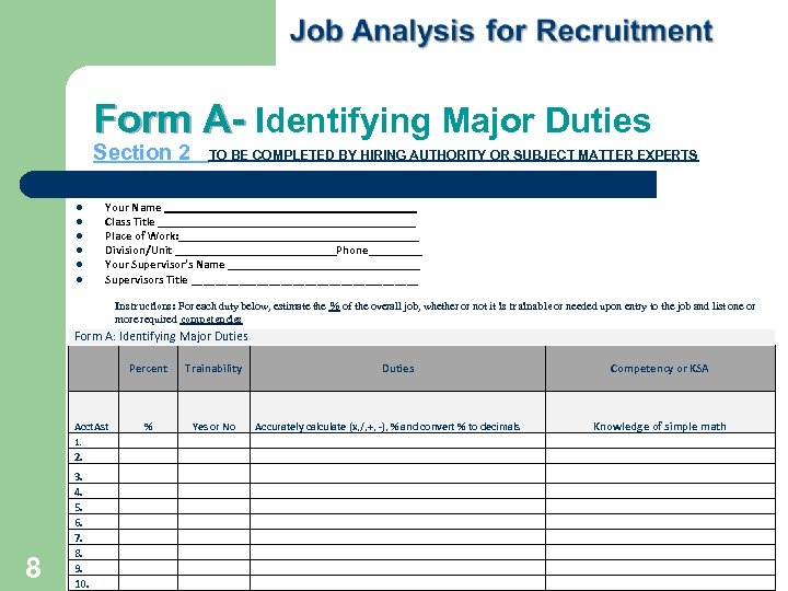 Form A- Identifying Major Duties Section 2 TO BE COMPLETED BY HIRING AUTHORITY OR