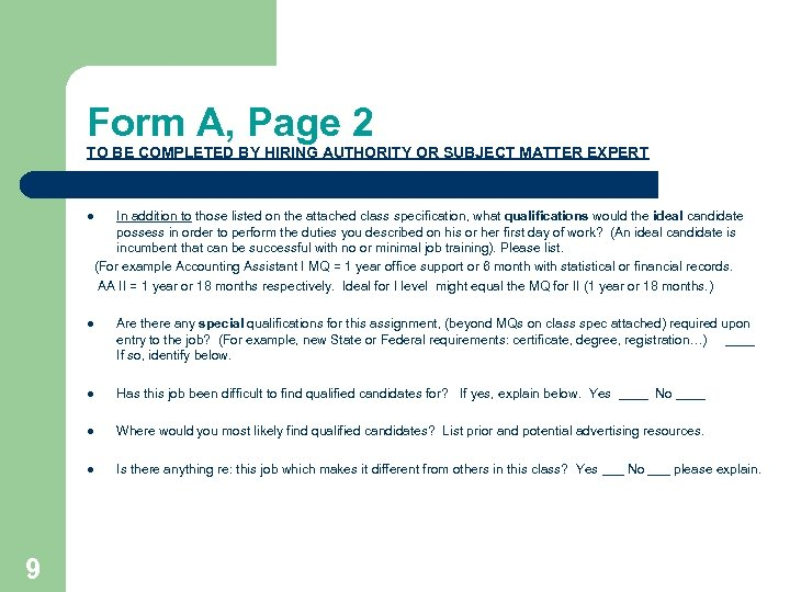 Form A, Page 2 TO BE COMPLETED BY HIRING AUTHORITY OR SUBJECT MATTER EXPERT