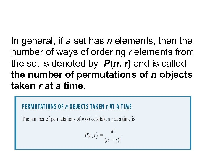 In general, if a set has n elements, then the number of ways of