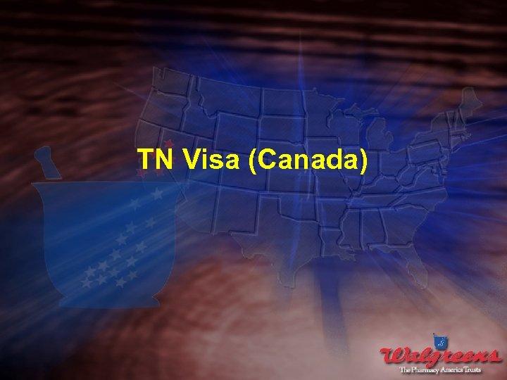 TN Visa (Canada)