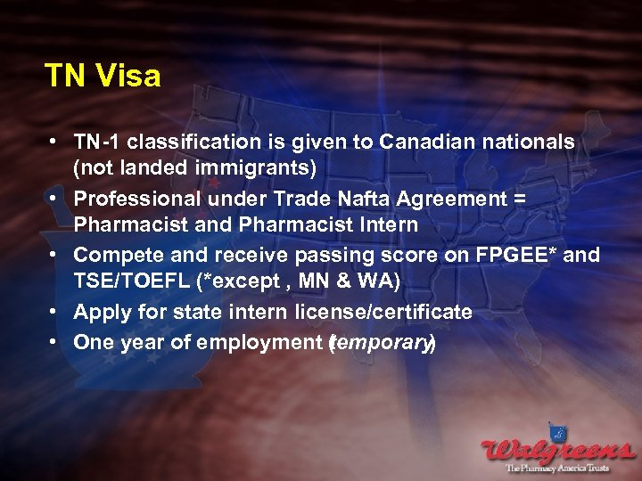 TN Visa • TN-1 classification is given to Canadian nationals (not landed immigrants) •