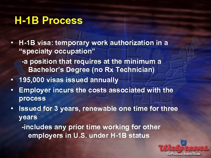 """H-1 B Process • H-1 B visa: temporary work authorization in a """"specialty occupation"""""""