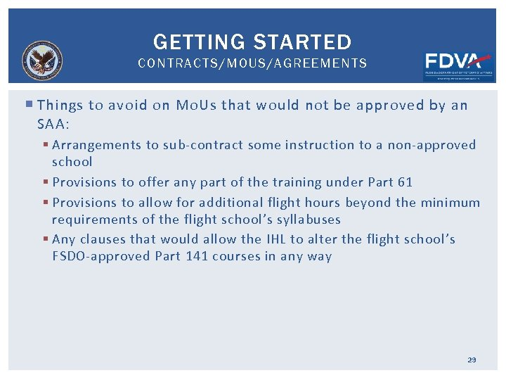 GETTING STARTED CONTRACTS/MOUS/AGREEMENTS Things to avoid on Mo. Us that would not be approved