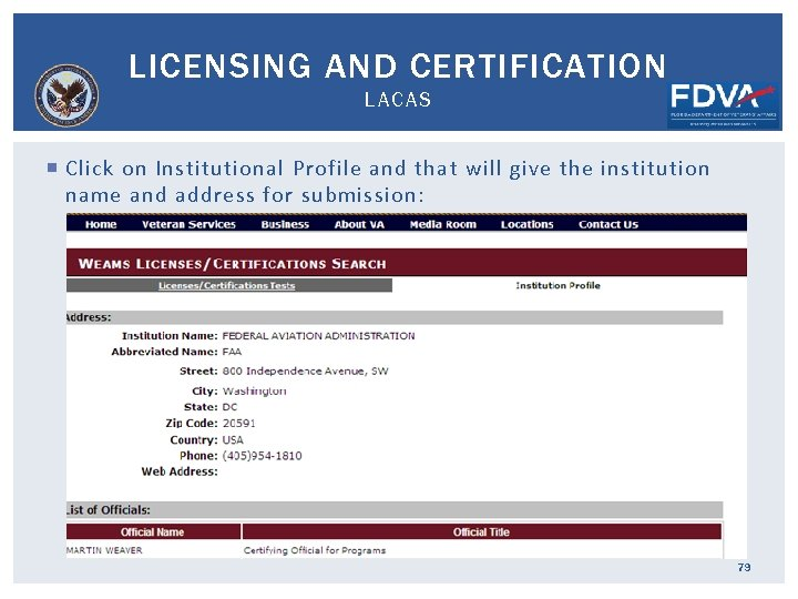 LICENSING AND CERTIFICATION LACAS Click on Institutional Profile and that will give the institution