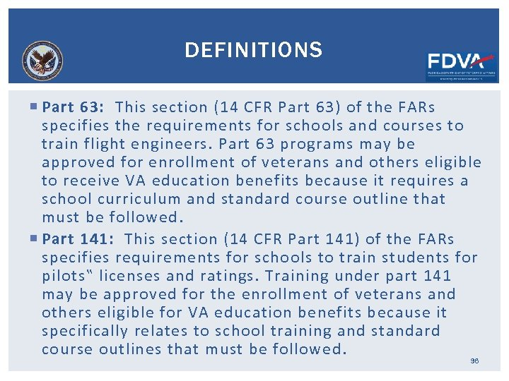 DEFINITIONS Part 63: This section (14 CFR Part 63) of the FARs specifies the