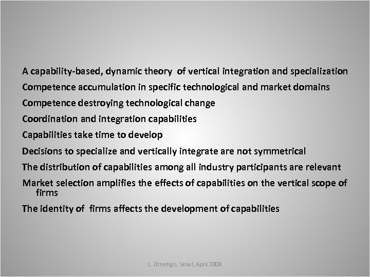 A capability-based, dynamic theory of vertical integration and specialization Competence accumulation in specific technological