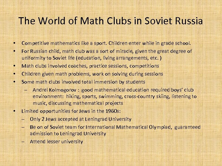 The World of Math Clubs in Soviet Russia • • • Competitive mathematics like