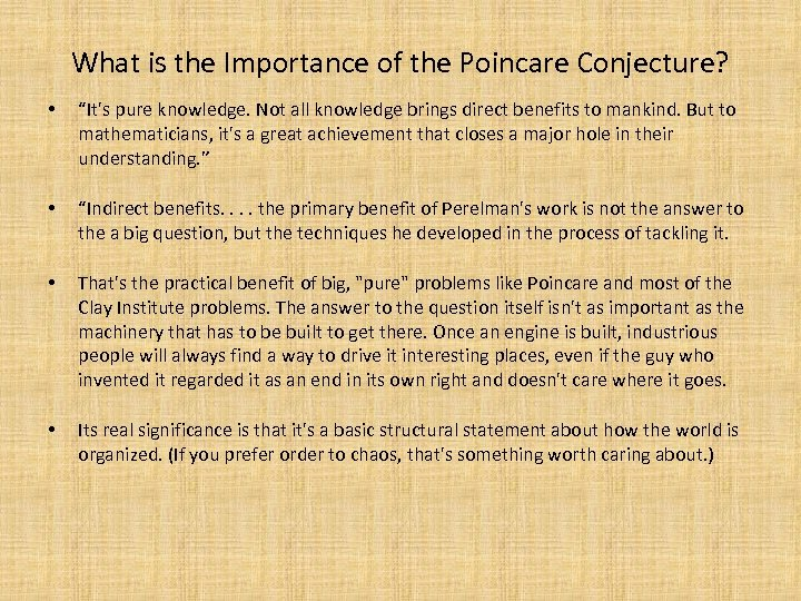 """What is the Importance of the Poincare Conjecture? • """"It's pure knowledge. Not all"""