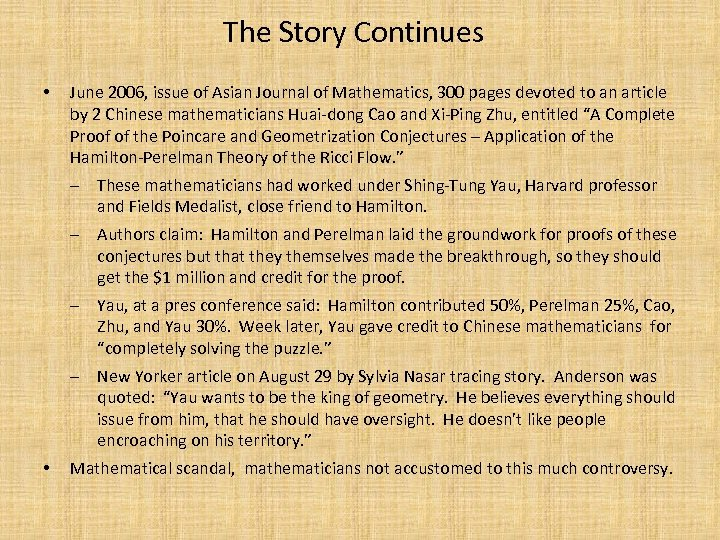 The Story Continues • • June 2006, issue of Asian Journal of Mathematics, 300